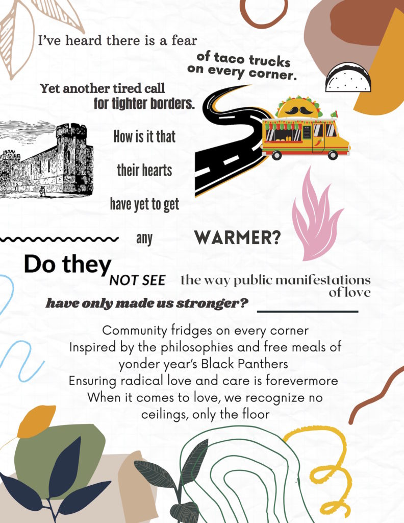 collage of text reading poem (audio included), white background, and splashes of maroon, green, orange, as well as squiggles in pink, blue, gold, green, an image of a road, a taco truck, and taco).