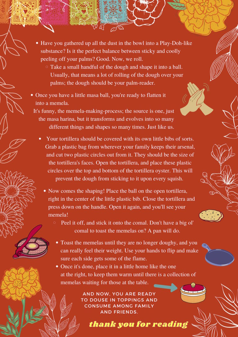 Second page of memelas recipe has same bright orange background with white floral sketches along its perimeter, as well as marigolds, as well as bullet points detailing memelas recipe, and similar drawn images of tortilla press, comal (pan), and rolling hands.
